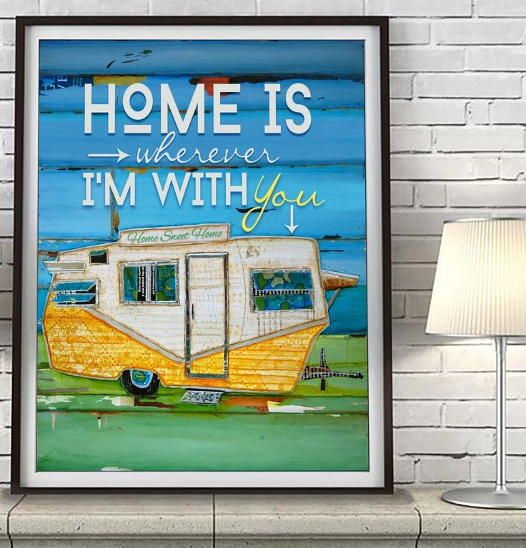 Home is Wherever I'm With You Danny Phillips art print -UNFRAMED -Vintage Shasta RV trailer camper inspirational coastal wall decor - Mothers day Wedding Valentines day Christmas gift for her. This is a reproduction fine art print of a Danny Phillips' original mixed media painting. This poster comes UNFRAMED and is the perfect gift for the beach or camping lover. This gift for her is an ideal addition to coastal decor or reminder of your favorite vacation.