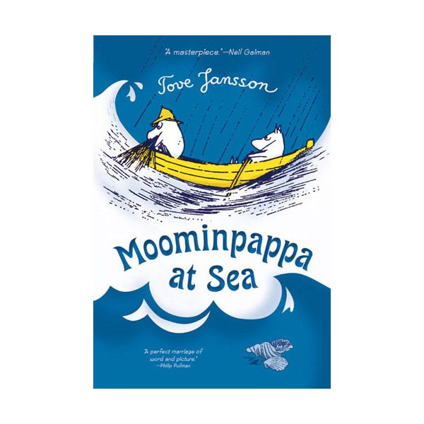 Moominpappa at Sea (PB Fiction)  Leave Moominvalley? Is it possible? Yes, even the Moomin family need a change of scenery sometimes, so they're off to live in a lighthouse on a tiny island. Here they find space to grow, and to do things they couldn't in their comfortable, cluttered valley home. As they discover their new home, the family also discover surprising, and wonderfully funny, new things about themselves.