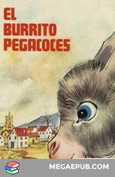 Narra las aventuras y problemas a los que se enfrenta Pegacoces, un burrito nacido en Valdemoscas y que pronto se hace con el cariño de sus habitantes.