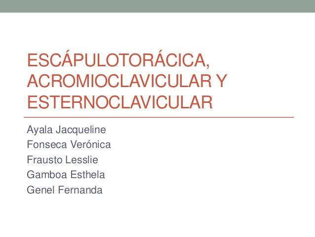 Articulacion escápulotorácica, acromioclavicular y esternoclavicular.