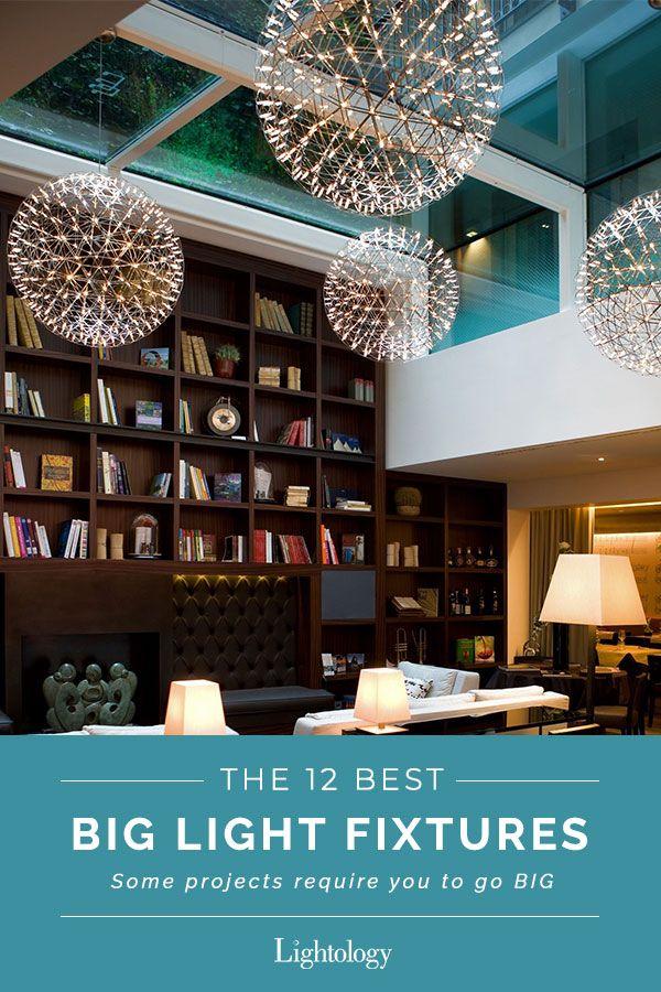 living large big lights for big spaces