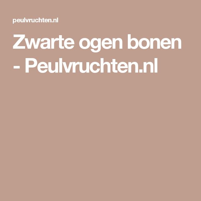 Zwarte ogen bonen - Peulvruchten.nl