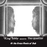 King Tubby Meets the Upsetter at the Grass Roots of Dub [LP] - Vinyl, 19936925