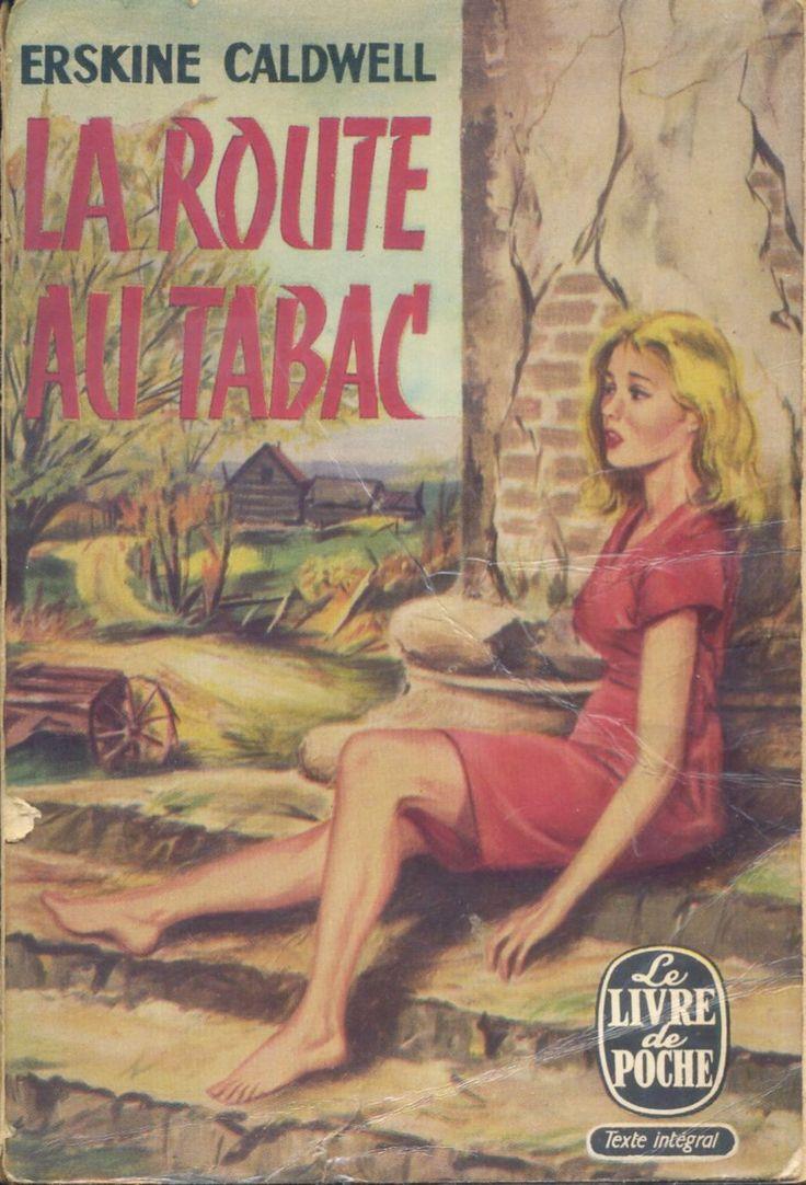 Anonyme - La Route au Tabac, Erskine Caldwell, Le Livre de Poche n° 93, 1965, broché illustré.