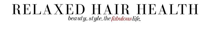 Relaxed Hair Health