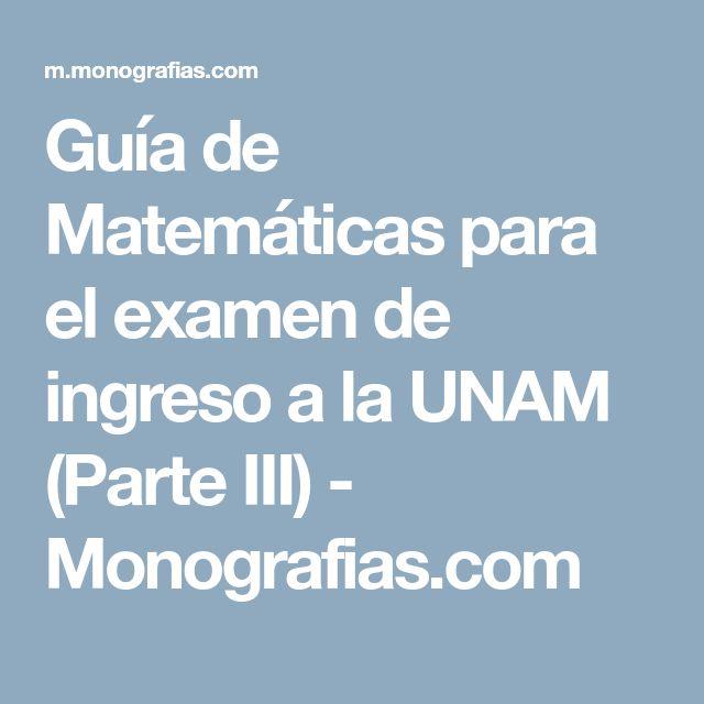 Guía de Matemáticas para el examen de ingreso a la UNAM (Parte III) - Monografias.com