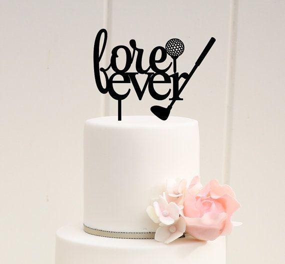 Golf Wedding Cake Topper - Wedding Cake Topper - Fore Ever Golf Cake Topper - Custom Cake Topper