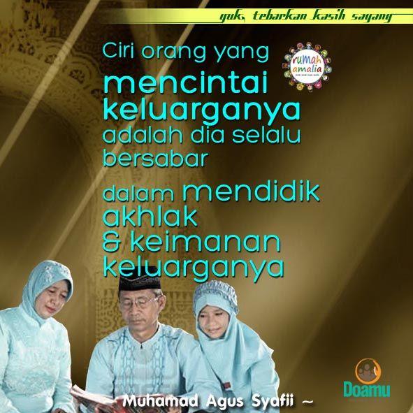 Ciri orang yang mencintai keluarganya adalah dia selalu bersabar dalam mendidik akhlak dan keimanan keluarganya