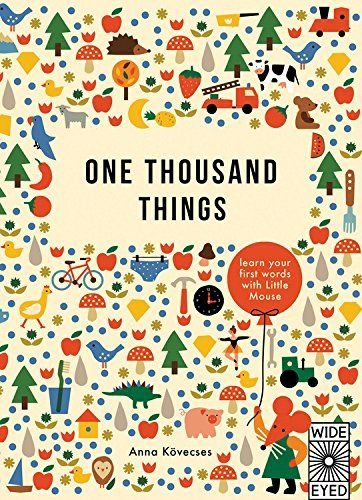 One Thousand Things by Anna Kovecses, http://www.amazon.com/dp/184780702X/ref=cm_sw_r_pi_dp_lwK.ub1AK4BRJ