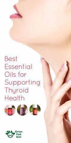 The Best Essential Oils For Supporting Thyroid Health | https://www.grassfedgirl.com/best-essential-oils-for-supporting-thyroid-health/