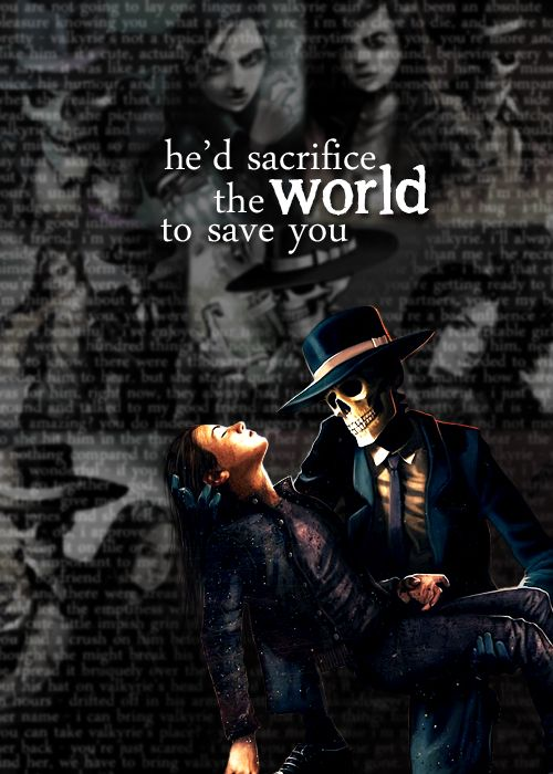 He'd sacrifice the world to save you