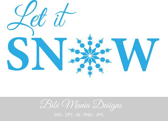 Let it Snow svgSnow Svg Snowflakes SVG Christmas Svgsign