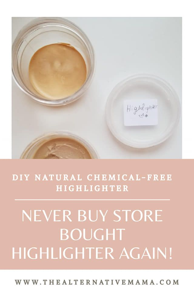 Simple 3 Ingredient Natural Diy Homemade Make Up Highlighter Chemical Free Cheap Makeup Diy Makeup Recipe Diy Highlighter Makeup Diy Eyeshadow