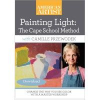 Video Download: Painting Light: The Cape School Method with Camille Przewodek | NorthLightShop.com