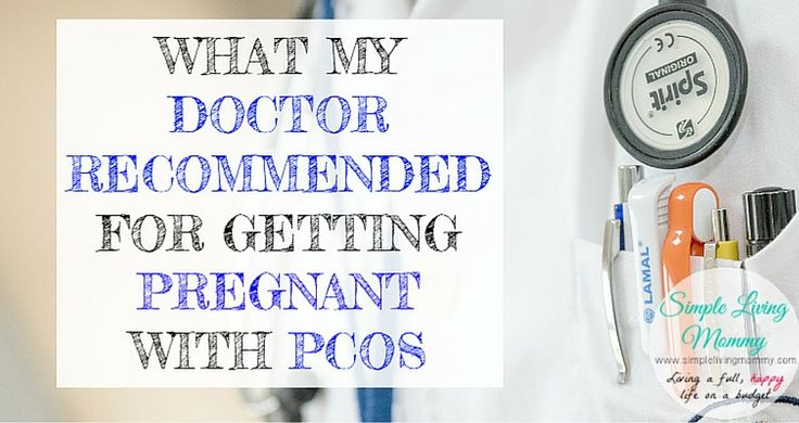 This mom shares what her doctor recommended when she was struggling to get pregnant with PCOS. Some of the tips might help you!