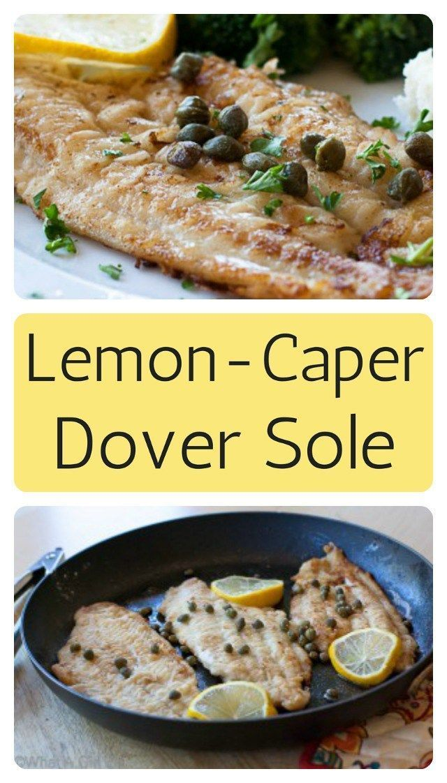 Pan-fried Dover Sole with lemon-caper sauce.