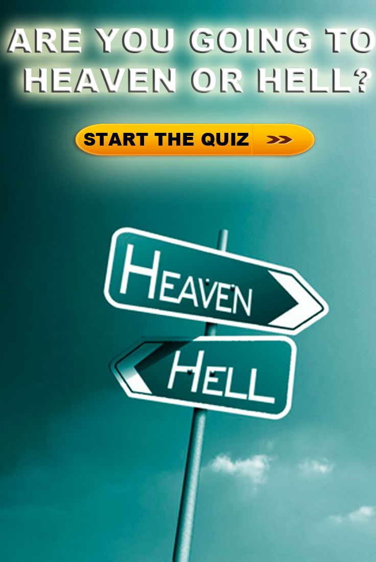Answer These 14 Questions And Find Out If Its Hell Or Heaven For You Repin