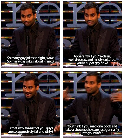 Aziz Ansari is my favorite person ever.