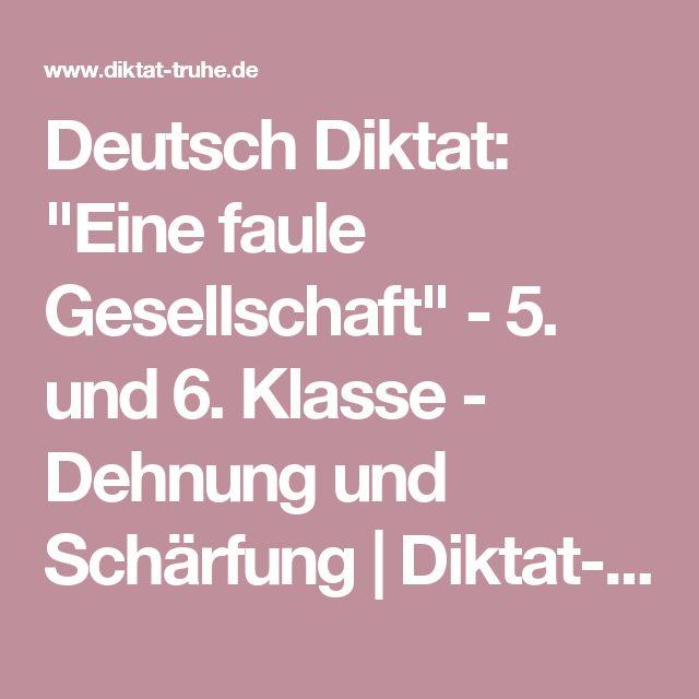 """Deutsch Diktat: """"Eine faule Gesellschaft"""" - 5. und 6. Klasse - Dehnung und Schärfung   Diktat-Truhe.de"""