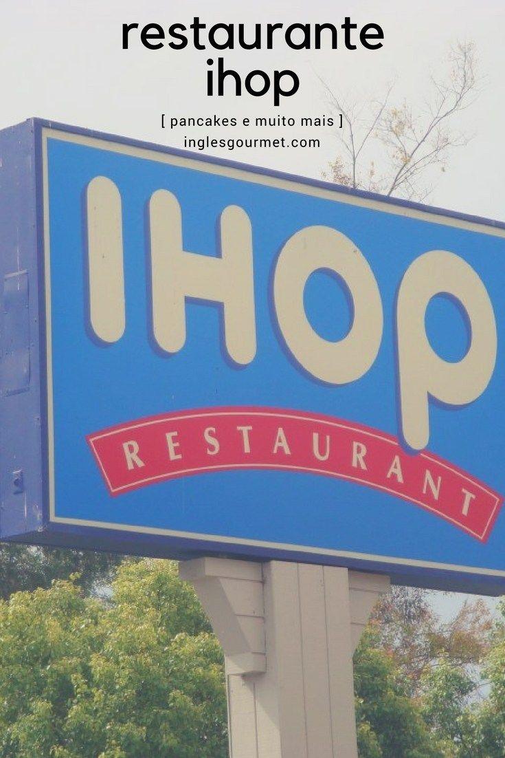 Restaurante Ihop Pancakes E Muito Mais Ihop Pancakes Travel