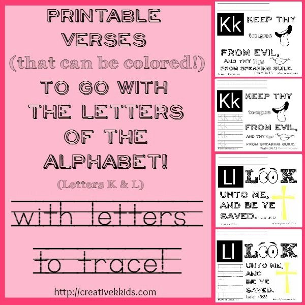 Printables with verses and tracing practice that go with the letters K & L