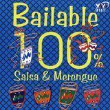 Bailable 100%: Salsa & Merengue [CD]