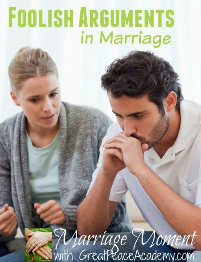 Foolish Arguments in Marriage - Great Peace Academy