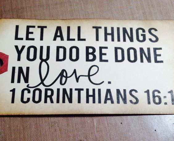 Let all things you do be done in love. - I Corinthians 16:1 Gift Tag measures at…