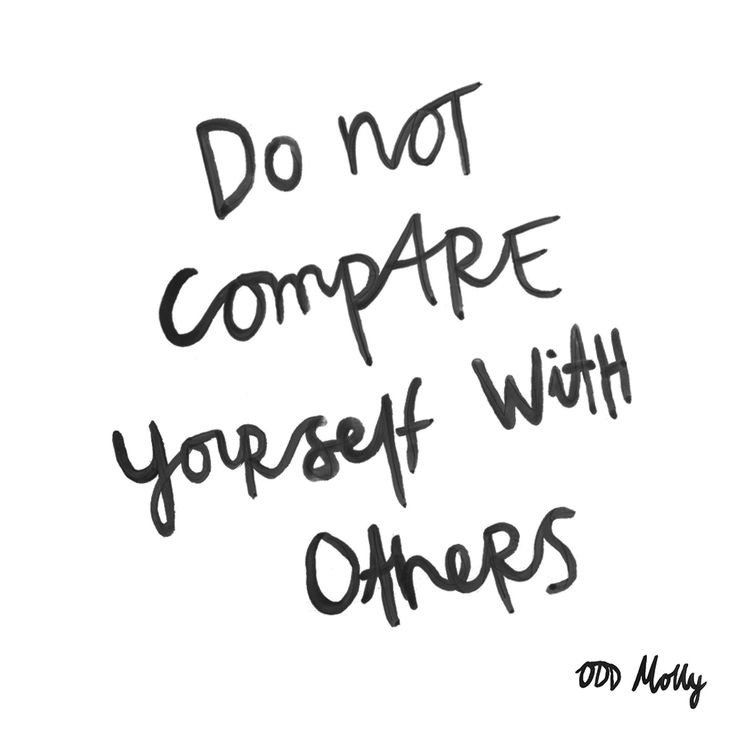 Do not compare yourself with others - Odd Molly quote