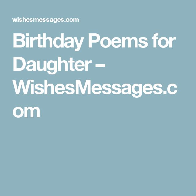 Birthday Poems for Daughter – WishesMessages.com