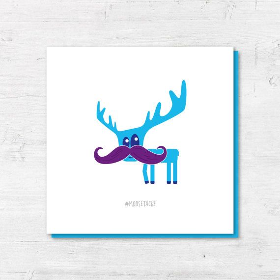 Moustache Card  Funny Card  Moose Card  Funny birthday card