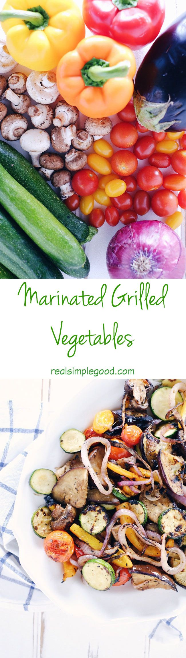 These marinated grilled vegetables are packed with tons of flavor and are perfect as a healthy side dish to any meal. Bell peppers, tomatoes, mushrooms, eggplant, zucchini and onion are easy to grill and everyone will love them! | realsimplegood.com