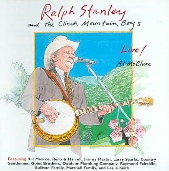 Ralph Stanley - Live at Mc Clure