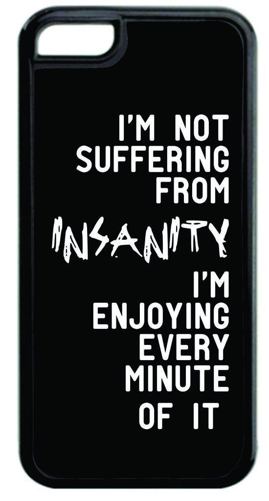 """""""I'm Not Suffering From Insanity..."""" Funny Quote in Black and White Black Plastic Apple iPhone 7 Case Made in the U.S.A. High Quality Black Plastic Case for the Apple iPhone 7! THIS CASE IS NOT COMPATIBLE WITH THE APPLE IPHONE 7 PLUS (7+). Permanent Quali"""
