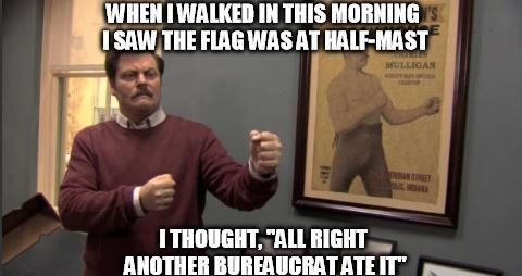 Ron Swanson meme of the week: Bureaucrats – Rare