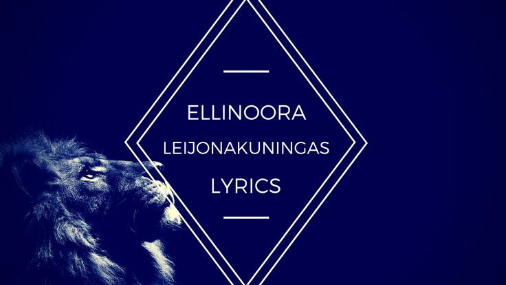 Ellinoora - Leijonakuningas LYRICS