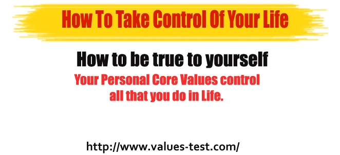 How to be true to yourself, Find out today!  http://www.values-test.com/