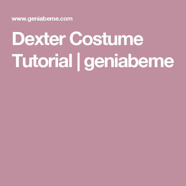 Dexter Costume Tutorial   geniabeme