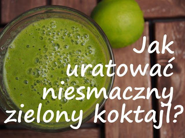 Jak uratować niesmaczny zielony koktajl? Zdarza Ci się zmiksować koktajl, który nie jest smaczny? Nie wylewaj go! Zobacz jak go łatwo i szybko uratować.
