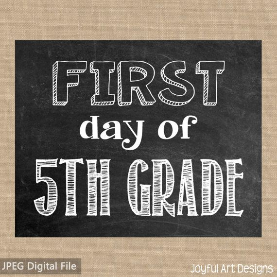 First Day Of 5th Grade Chalkboard Printable Sign Last Day Of 5th