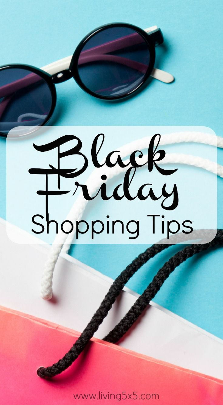 Get Black Friday Shopping Tips to avoid hassles and ease your experience.