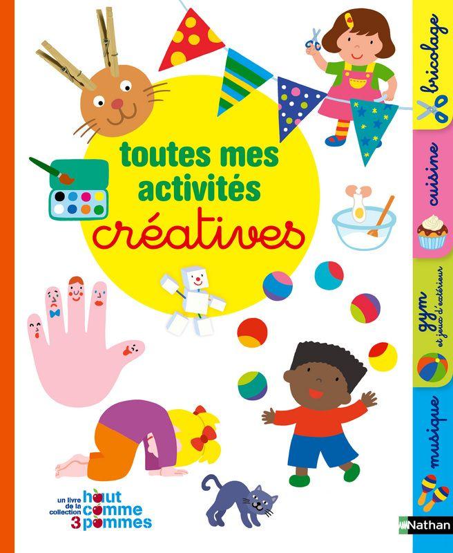 Un livre avec plus de 100 activités créatives à réaliser dès 2 ans