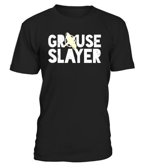 "# Grouse Slayer Funny Bird Hunting Humor T-Shirt .  Special Offer, not available in shops      Comes in a variety of styles and colours      Buy yours now before it is too late!      Secured payment via Visa / Mastercard / Amex / PayPal      How to place an order            Choose the model from the drop-down menu      Click on ""Buy it now""      Choose the size and the quantity      Add your delivery address and bank details      And that's it!      Tags: If you are an expert bird hunter…"