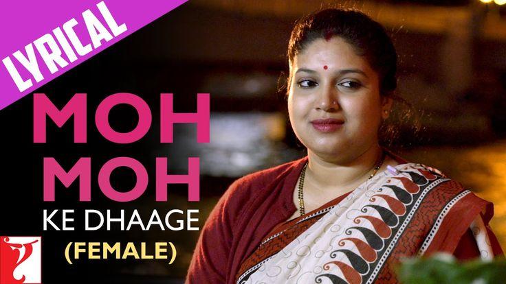 Lyrical: Moh Moh Ke Dhaage (Female) - Full Song with Lyrics - Dum Laga K...
