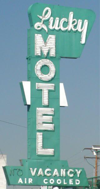 Lucky Motel ~ Reno, NV