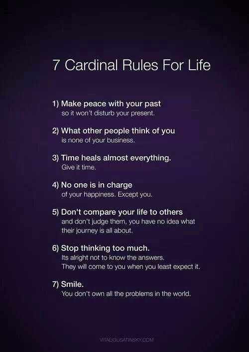 This is amazing to live by!!! Try it!! You deserve happiness =) #lifequotes #rulestoliveby #life