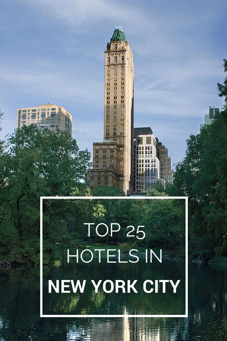 These are the top 25 hotels in NYC