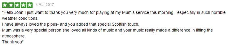 Following my participation at a Funeral near Kidderminster recently, I was very honoured to receive this Testimonial from the family. Thank you so much. #SouthWales #Funeralmusic #Bagpipes #Kidderminster #Cardiff