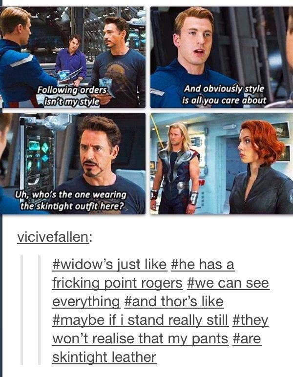 Haha, does he mean Thor or Black Widow? Both suits are pretty tight...