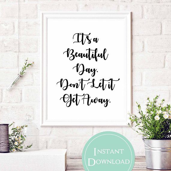 Song Lyric Printable | It's a Beautiful Day, Don't Let it Get Away | Beautiful Day Lyrics | U2 Lyrics